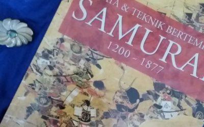Senjata dan Teknik Bertempur SAMURAI 1200 – 1877