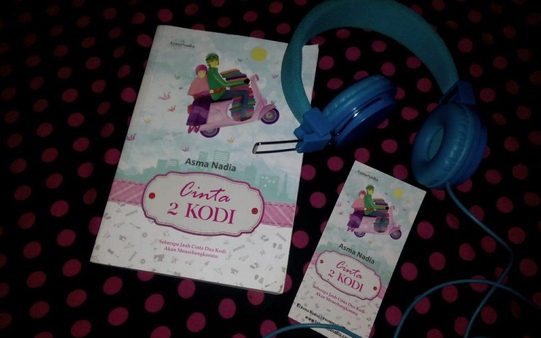 Cinta 2 Kodi oleh Asma Nadia
