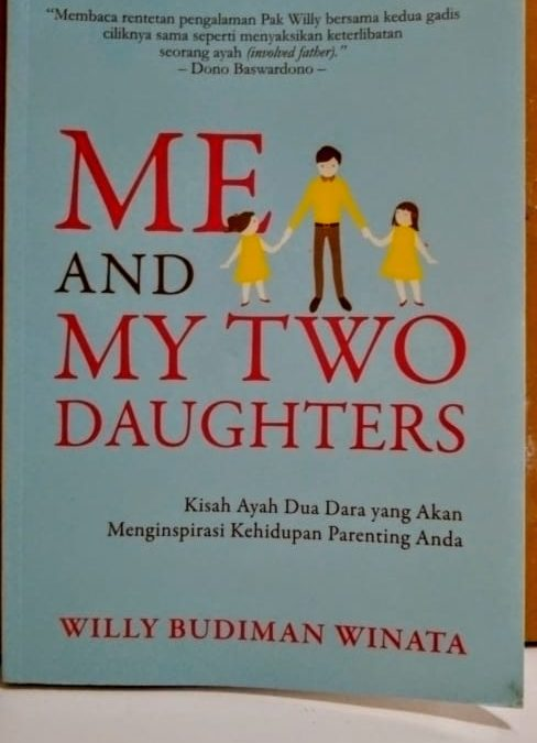 Me and my two daughters oleh Willy Budiman Winata
