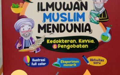 Amazing! Ilmuwan Muslim Mendunia (Pengetahuan Alam) oleh Yeti Nurmayanti