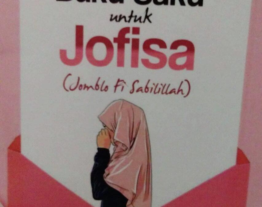Buku Saku untuk Jofisa (Jomblo fi Sabilillah) oleh Umi Diwanti