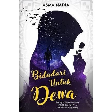 Bidadari untuk Dewa oleh Asma Nadia