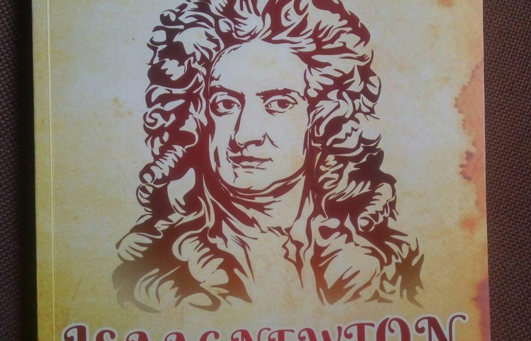 Isac Newton; Inspirasi dan Pencerahan untuk Hidup Lebih Bermakna oleh Sahrul Mauludi