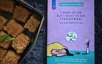 I want to die but I want eat Tteopokki oleh Bae Se Har