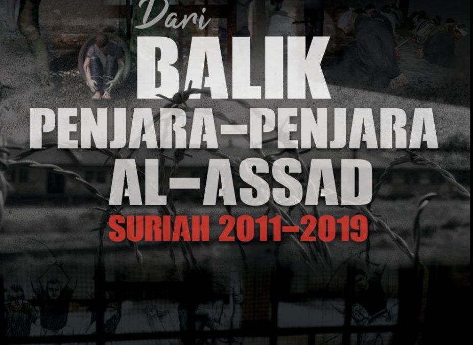 Dari Balik Penjara Al-Assad Suriah 2011-2019  oleh Relawan Sahabat Al-Aqsha