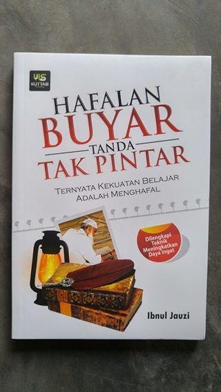 Hafalan Buyar Tanda Tak Pintar oleh  Al Imam Abul Faraj Abdurrahman Ibnul Jauzi