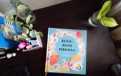 Benih-benih Kebaikan oleh Ida Nur Laila dan Pemenang Sayembara Menulis Cerpen Anak Wonderful Publishing