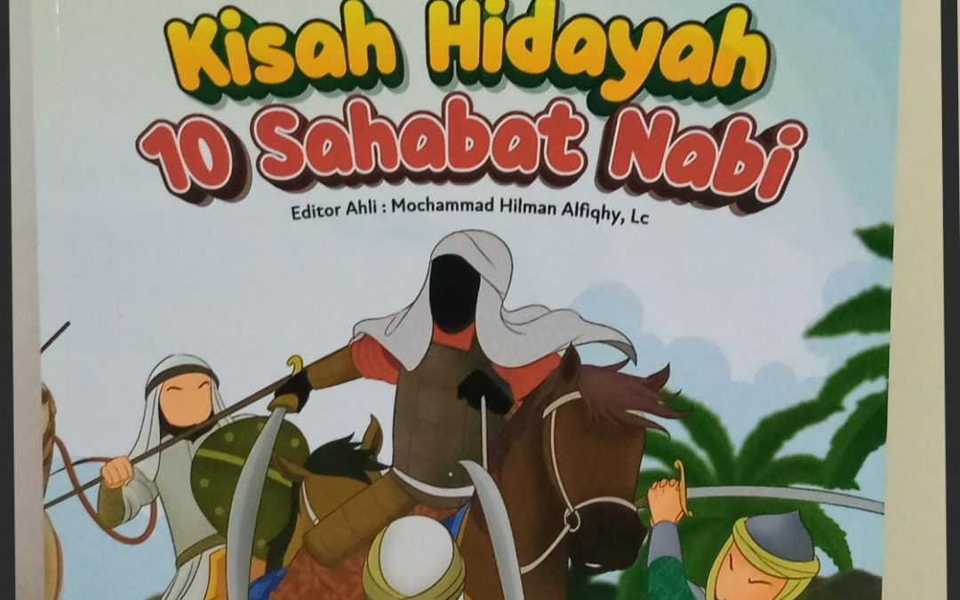 Kisah Hidayah 10 Sahabat Nabi oleh Annisa Pratiwi
