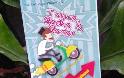 Taqwa, Qadha dan Qadar oleh Kak Hana Annisa Afriliani, S.S
